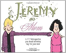 Jeremy and Mom: A Zits Retrospective You Should Definitely Buy for Your Mom (Zits Treasury)