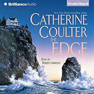 The Edge: An FBI Thriller, Book 4                   By:                                                                                                                                 Catherine Coulter                               Narrated by:                                                                                                                                 Robert Lawrence                      Length: 8 hrs and 29 mins     702 ratings     Overall 4.1