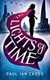 The Lights of Time (The Chronicles of Engella Rhys) [Idioma Inglés]