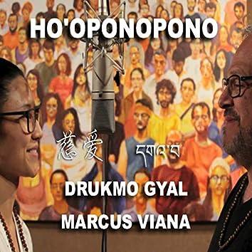 Ho'oponopono (feat. Drukmo Gyal)