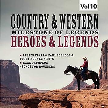 Milestones of  Legends Country & Western: Heroes & Legends, Vol. 10