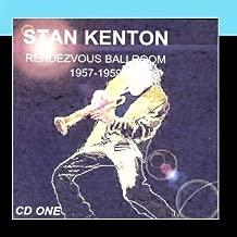Rendezvous Ballroom 1957-1959 CD 1 by Stan Kenton