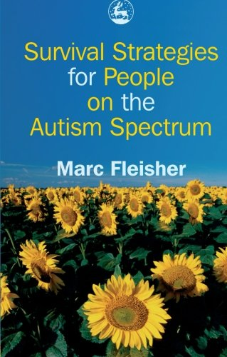 Survival Strategies for People on the Autism Spectrum