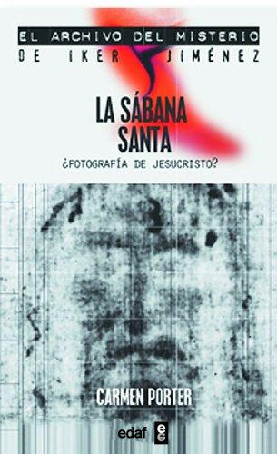 La sabana santa (Mundo mágico y heterodoxo. El archivo del misterio de Iker Jiménez)