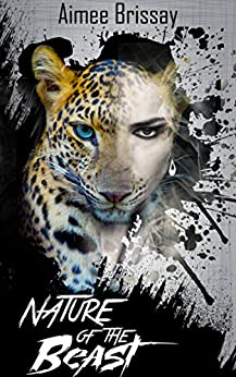 Nature of the Beast (Tangled Bonds Book 1) by [Aimee Brissay]