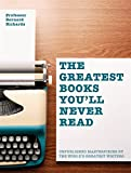Image of Greatest Books You'll Never Read: Unpublished masterpieces by the world's greatest writers