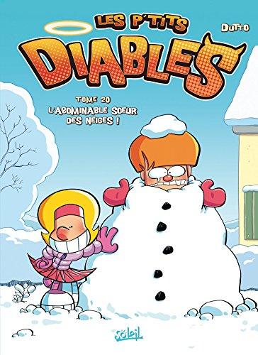 Les P'tits Diables T20: L'Abominable Soeur des neiges !