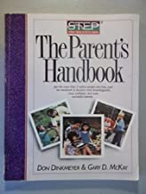 The Parent's Handbook: Systematic Training for Effective Parenting by Don Dinkmeyer Sr. (1989-08-05)