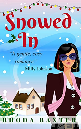 Snowed In: A heartwarming and cosy Christmas romance (Trewton Royd Romances Book 2)