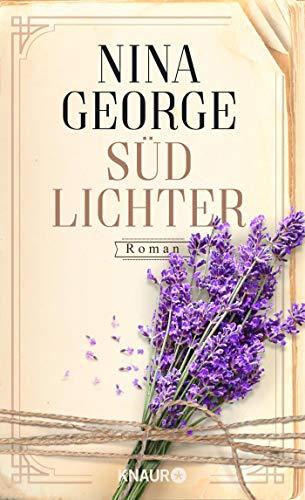 Südlichter: Roman