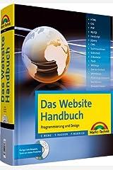Das Website Handbuch - Komplett in Farbe: komplett in Farbe, Programmierung und Design (Kompendium / Handbuch) Gebundene Ausgabe