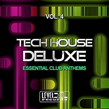 Tech House Deluxe, Vol. 4 (Essential Club Anthems)