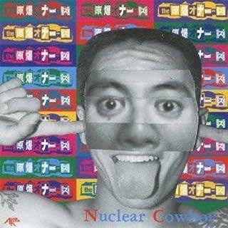 ~Nuclear Cowboy+O'dd On Livetiself+Punk Rock Monster