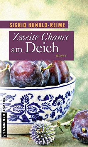Zweite Chance am Deich: Roman (Tomke Heinrich 4)