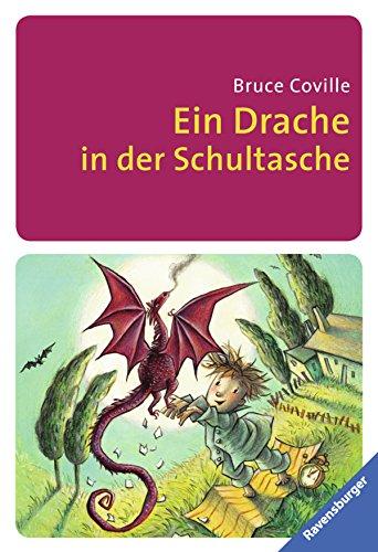 Der Drache in der Schultasche (Ravensburger Taschenbücher)