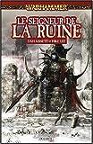 Malus Darkblade, Tome 5 - Le seigneur de la ruine