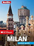 Berlitz Pocket Guide Milan (Travel Guide with Dictionary) (Insight Great Breaks)