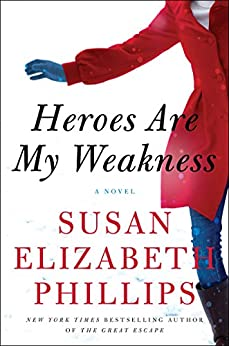 Heroes Are My Weakness: A Novel (English Edition) par [Susan Elizabeth Phillips]