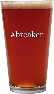 #breaker - 16oz Beer Pint Glass Cup