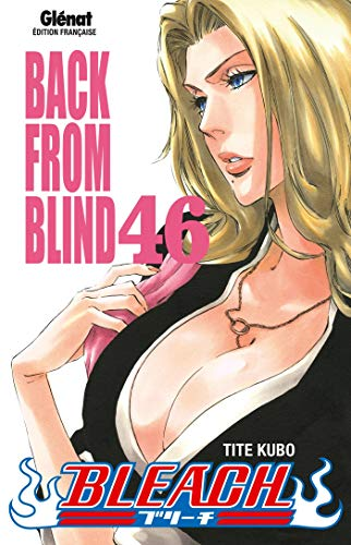 Bleach - Tome 46: Back from blind