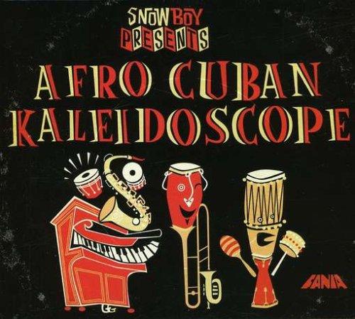 Snowboy Afro Cuban Kaleidoscop