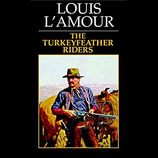 Turkeyfeather Riders                   By:                                                                                                                                 Louis L'Amour                               Narrated by:                                                                                                                                 uncredited                      Length: 1 hr and 8 mins     20 ratings     Overall 4.7