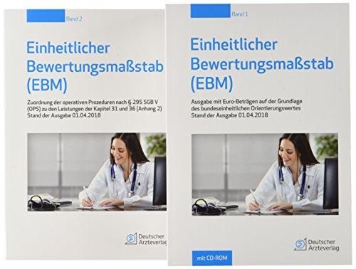 Einheitlicher Bewertungsmaßstab (EBM) Stand 01.04.2018: Ausgabe mit Euro-Beträgen auf der Grundlage des bundeseinheitlichen Orientierungswertes