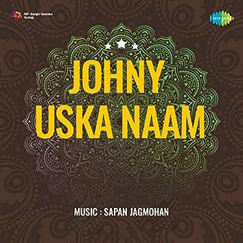 Johny Uska Naam (Original Motion Picture Soundtrack)