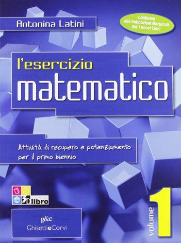 ESERCIZIO MATEMAT. 1 NE: Vol. 1