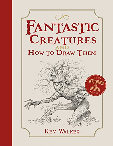 Fantastic Creatures and How to Draw Them (English Edition)