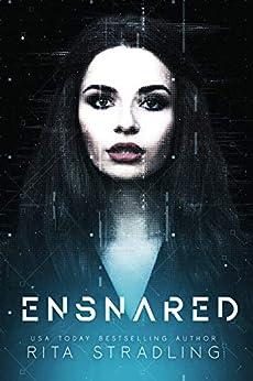Ensnared by [Rita Stradling]