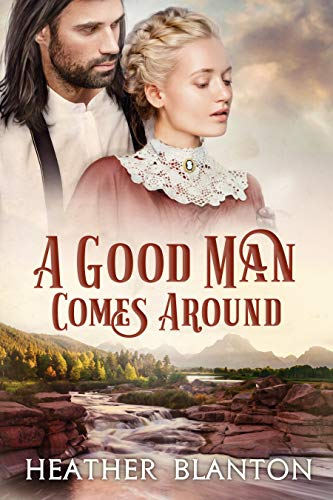 A Good Man Comes Around by Heather Blanton ebook deal