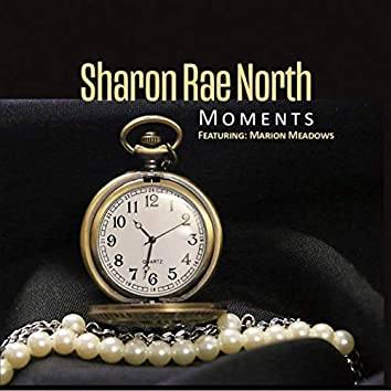 Moments (feat. Marion Meadows)
