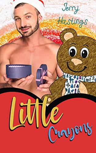 Little Crayons: An ABDL MM Romance (Regressed Book 5)