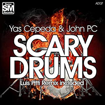 Scary Drums