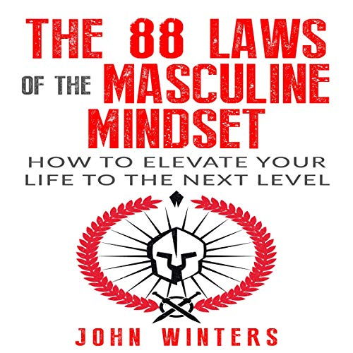 The 88 Laws of the Masculine Mindset: How to Elevate Your Life to the Next Level Titelbild