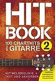 Hitbook 2 - 100 Charthits für Gitarre: Songbook für Gitarre, Gesang