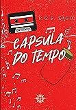 Cápsula do tempo (Portuguese Edition)