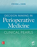 Decision Making in Perioperative Medicine: Clinical Pearls (English Edition)