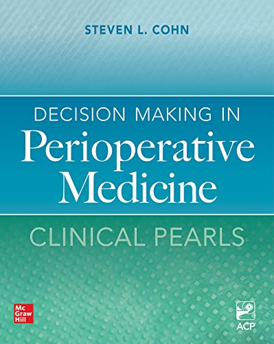 Decision Making in Perioperative Medicine: Clinical Pearls (English Edition)