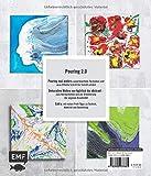 Pouring Effekte – Neue Techniken und Motive für Acrylic Pouring: Mit Chamäleon-Pour, 3D-Pour, Skin-Skulpturen und mehr - 2