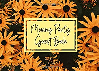 Moving Party Guest Book: Moving Away Party Guestbook Sign In - Paperback 100+ Guest Entries - Goodbye Signature Autograph Book - House Moving Party Gift