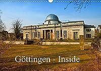 Goettingen - Inside (Wandkalender 2022 DIN A3 quer): Fotografischer Rundgang durch die Universitaetsstadt Goettingen (Monatskalender, 14 Seiten )