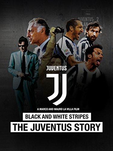 Black and White Stripes: The Juventus Story (German) [OV]
