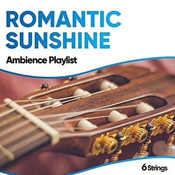Romantic Sunshine Ambience Playlist