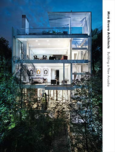 Compare Textbook Prices for Miró Rivera Architects: Building a New Arcadia  ISBN 9781477321409 by Miró, Juan,Rivera, Miguel