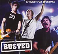 Live-A Ticket for Everyone by Busted
