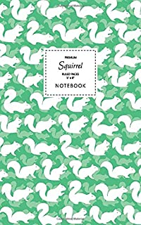 Squirrel Notebook - Ruled Pages - 5x8 - Premium: (Spring Green Edition) Fun notebook 96 ruled/lined pages (5x8 inches / 12...