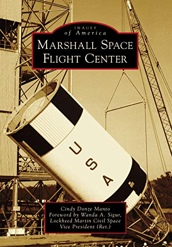 Marshall Space Flight Center (Images of America)