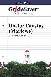GradeSaver (TM) Lesson Plans: Doctor Faustus (Marlowe)